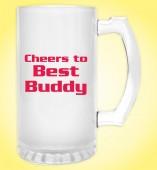 Froasted Beer Mug- Cheers to Best Buddy