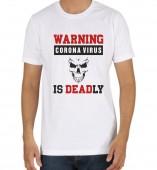 Unisex- Warning Corona Virus White Round Neck Dri-Fit Tshirt