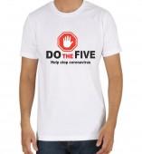 Unisex-Do The five- Help Stop CoronaVirus White Round Neck Dri-Fit Tshirt