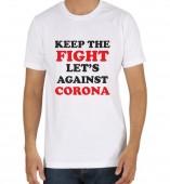 Unisex-Keep The Fight Against Corona White Round Neck Dri-Fit Tshirt