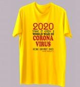 Unisex-Corona Virus 2020 Yellow Round Neck Dri-Fit Tshirt