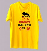Unisex- Chalti Hai Kya 9 se 12 Yellow Round Neck Dri-Fit Tshirt