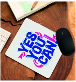 Customized- Yes You Canl Mouse Pad