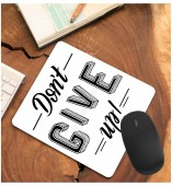 Customized-Don't Give Up Mouse Pad